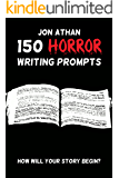 150 Horror Writing Prompts