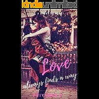 Love Always Finds A Way: A Steamy Age-Gap Lesbian Romance (English Edition)