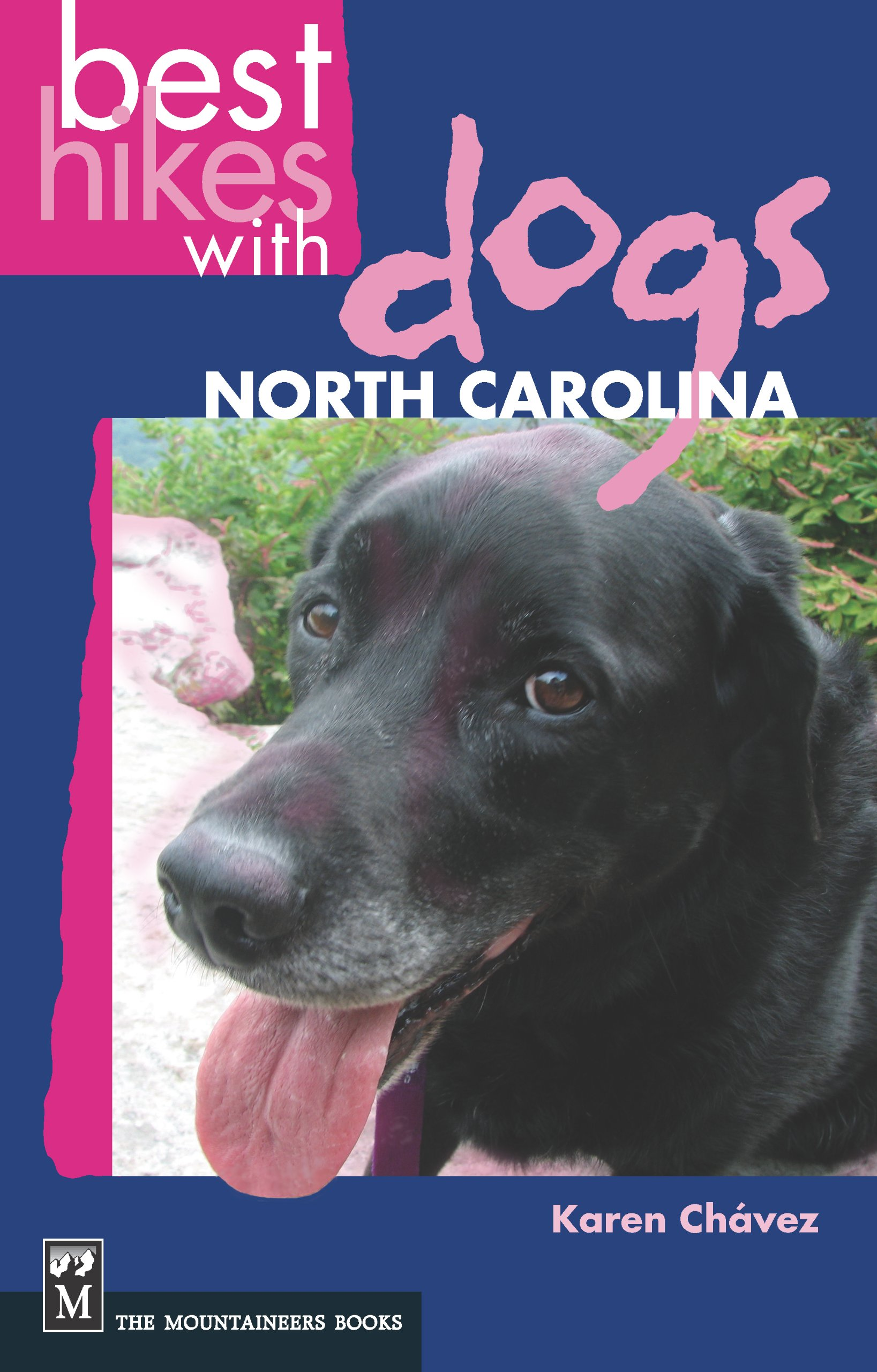 Best hikes with dogs north carolina karen chavez 9781594850554 best hikes with dogs north carolina karen chavez 9781594850554 amazon books fandeluxe Choice Image