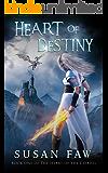 Heart of Destiny (Heart of the Citadel Book 1)