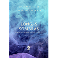 Longas sombras – Fantasmas do mercado das sombras – vol. 2