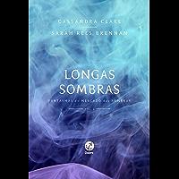 Longas sombras – Fantasmas do mercado das sombras – vol. 2