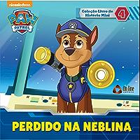 Patrulha Canina - Perdido Na Neblina: Coleção Livro de História Mini Ed.04