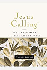 Jesus Calling, 365 Devotions with Real-Life Stories, Hardcover, with Full Scriptures (Jesus Calling®) Kindle Edition