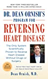 Dr. Dean Ornish's Program for Reversing Heart