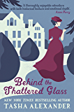 Behind the Shattered Glass (Lady Emily Mysteries Book 8)
