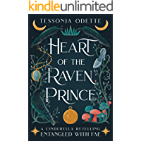 Heart of the Raven Prince: A Cinderella Retelling (Entangled with Fae)