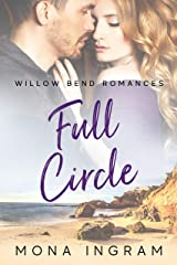Full Circle (Willow Bend Romances Book 1) Kindle Edition