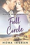 Full Circle (Willow Bend Romances Book 1)