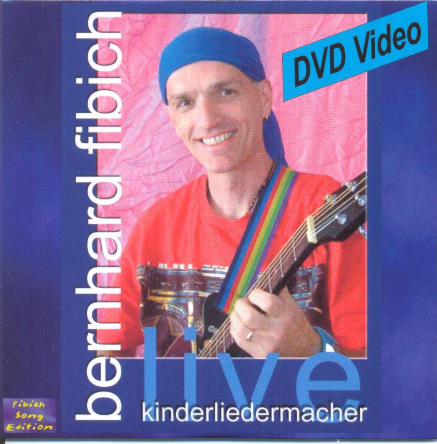 Bernhard Fibich - Live (DVD): Ein Mitmachkonzert für Kinder