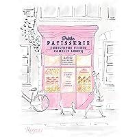 Petite Patisserie: 180 Easy Recipes for Elegant French Treats