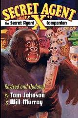 """The Secret Agent """"X"""" Companion Paperback"""