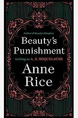 Beauty's Punishment: A Novel (Sleeping Beauty Trilogy Book 2) Kindle Edition