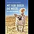 Mit Gobi durch die Wüste - eine wahre Geschichte