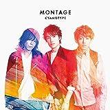 MONTAGE【初回限定盤】
