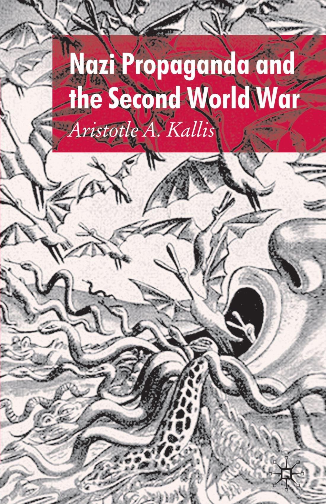 Download Nazi Propaganda and the Second World War PDF
