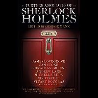 Further Associates of Sherlock Holmes (English Edition)