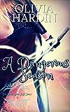 A Dangerous Season (The Bend-Bite-Shift Series Book 9)