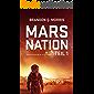 Mars Nation 1: Hard Science Fiction (Mars-Trilogie)