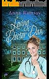 Loving Dr. Dan (Parma Medical Romance Book 4)