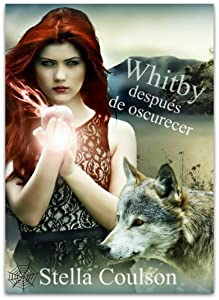 Whitby después de oscurecer (Spanish Edition)