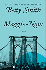 Maggie-Now: A Novel Kindle Edition