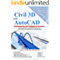 Civil 3D and AutoCAD Professional Tips and Techniques for surveyors: Topic-based learning for intermediate and advanced users Recommended for civil engineering and surveying professionals