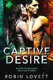 Captive Desire (Planet of Desire Book 2)