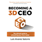 Becoming a 3D CEO: The ultimate guide to unleashing your inner leader (English Edition)