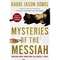 Mysteries of the Messiah: Unveiling Divine Connections from Genesis to Today