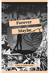 Forever Maybe: A Small Collection of Things Unsaid Kindle Edition