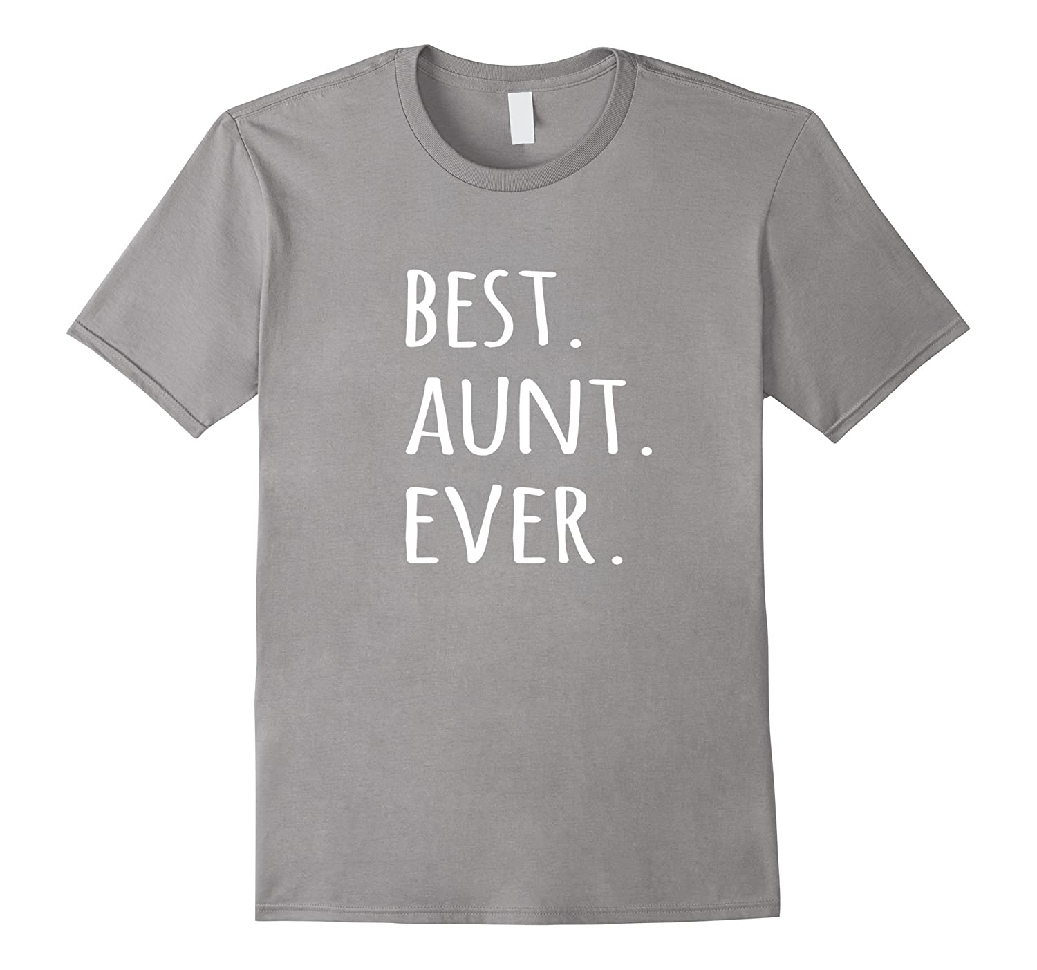 Best Aunt Ever T-shirt – tshirt for auntie aunty tee