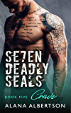 Crave (Seven Deadly SEALs: Season One Book 5)
