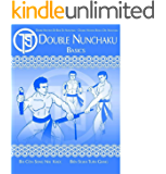 DOUBLE NUNCHAKU BASICS