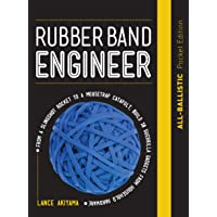 Rubber Band Engineer: All-Ballistic Pocket Edition: From a Slingshot Rifle to a Mousetrap Catapult, Build 10 Guerrilla…