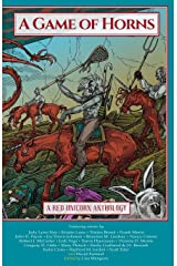 A Game of Horns: A Red Unicorn Anthology Paperback