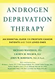 Androgen Deprivation Therapy: An Essential Guide for Prostate Cancer Patients and Their Loved Ones