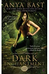 Dark Enchantment (A Dark Magick Novel Book 3) Kindle Edition