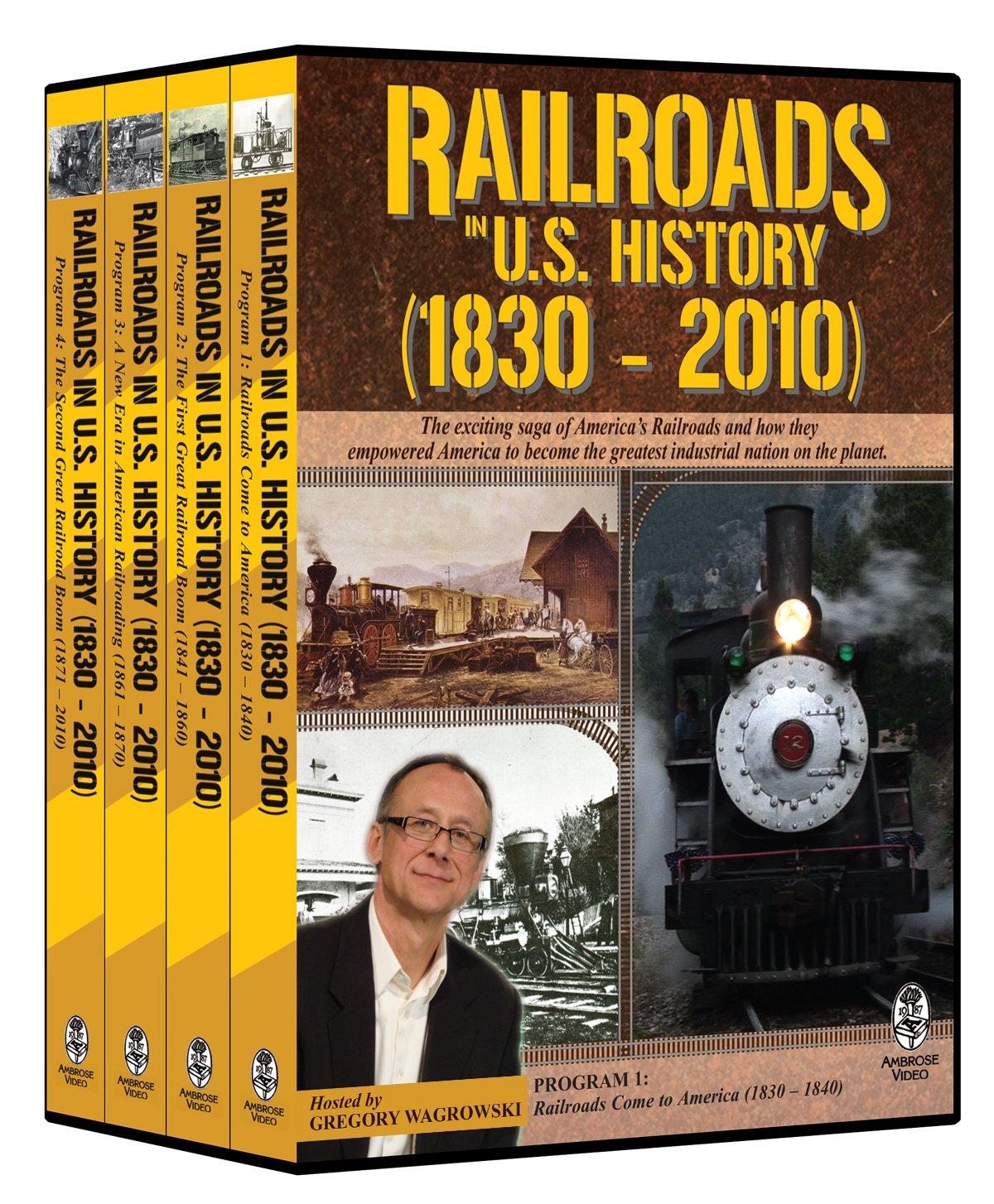 Railroads in U.S. History (1830-2010)
