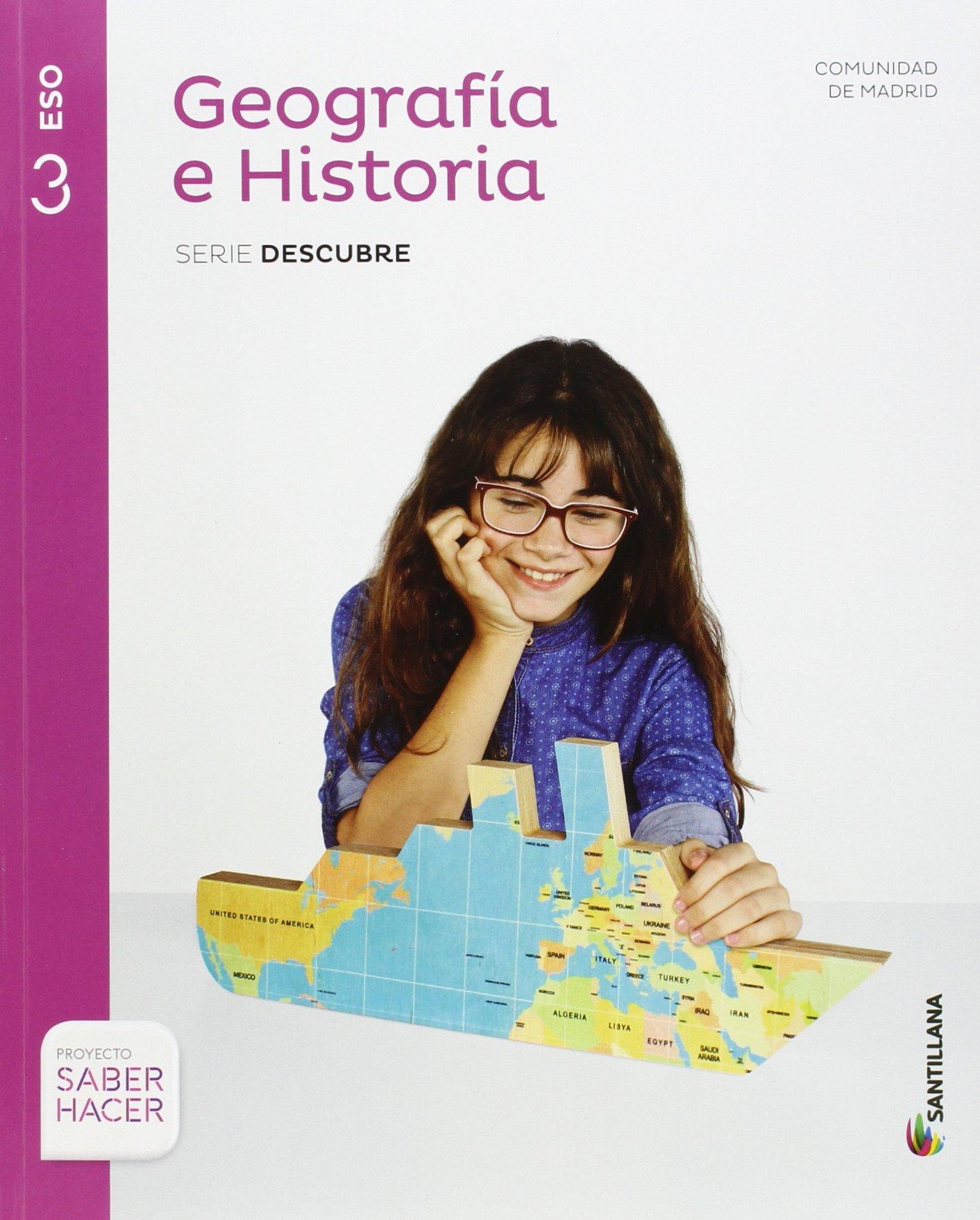 GEOGRAFIA E HISTORIA MADRID SERIE DESCUBRE 3 ESO SABER HACER - 9788468033150: Amazon.es: Aa.Vv.: Libros