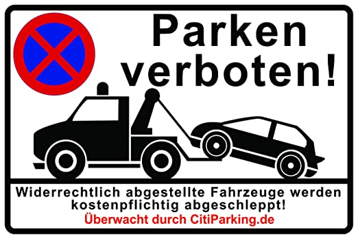 Cartel prohibido aparcar, supervisión, parkverbot, compuesto ...