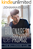 The Billionaire's Promise: A Clean Billionaire Romance (The Billionaire Club Book 3)