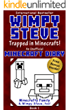 Diary of Wimpy Steve Book 1: Trapped in Minecraft! (Unofficial Minecraft Diary) (Minecraft diary books, Minecraft books for kids age 6 7 8 9-12, Minecraft adventures) (Minecraft Diary: Wimpy Steve)