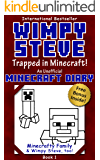 Wimpy Steve Book 1: Trapped in Minecraft! (An Unofficial Minecraft Diary Book) (Minecraft Diary: Wimpy Steve)