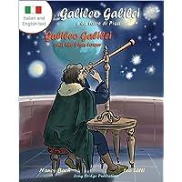 Galileo Galilei E La Torre Di Pisa - Galileo Galilei and the Pisa Tower: A Bilingual Picture Book about the Italian Astronomer (Italian-English Text)