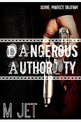 Dangerous Authority Kindle Edition