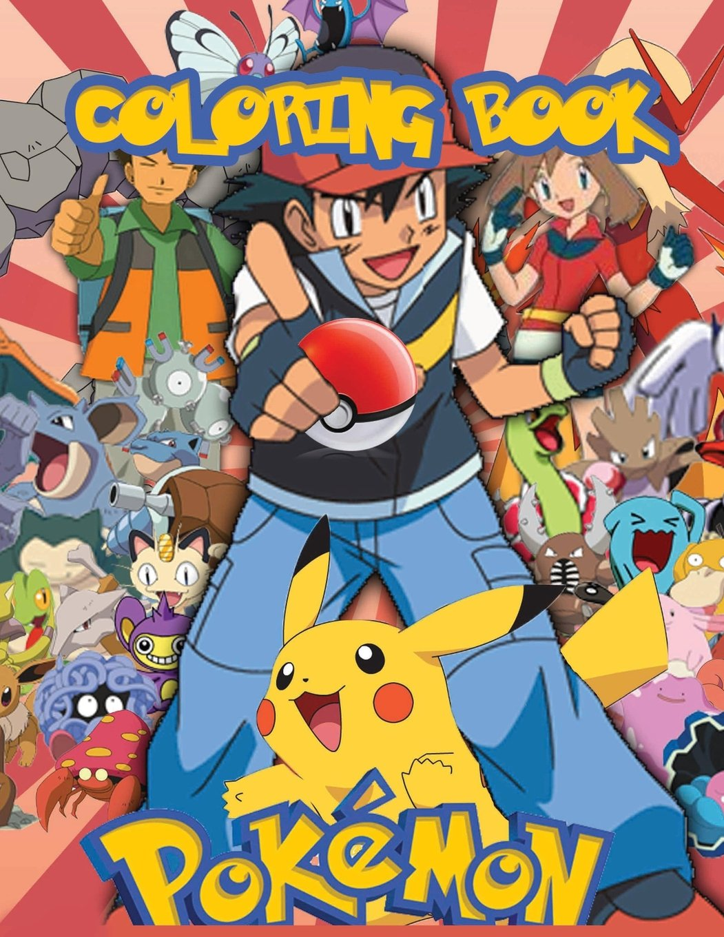 Pokémon Coloring Book: Fantastic Coloring Pages! Contains All The  Characters Of The Pokémon Saga And Pokémon GO! Paperback – June 6, 2018