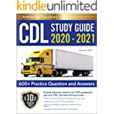 CDL Study Guide 2020 - 2021: A Complete CDL Test Prep Guide for the Commercial Drivers License Exam (CDL Training Book 2020-2