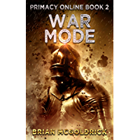 War Mode (Primacy Online Book 2) (English Edition)