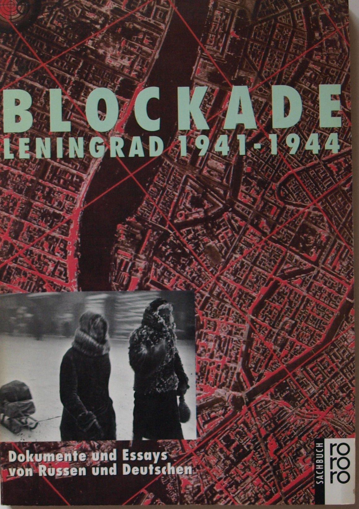 Blockade, Leningrad 1941-1944